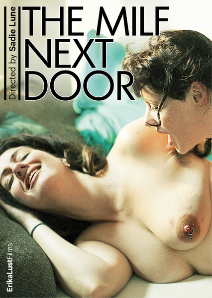 Xconfessions By Erika Lust, The Milf Next Door