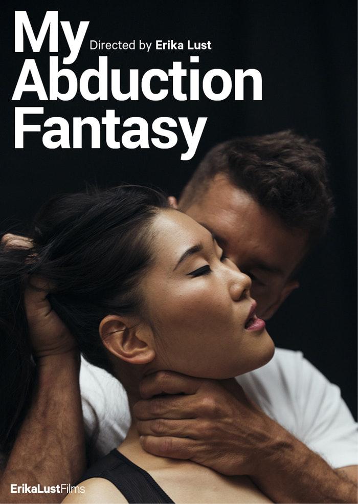 My Abduction Fantasy — Xconfessions