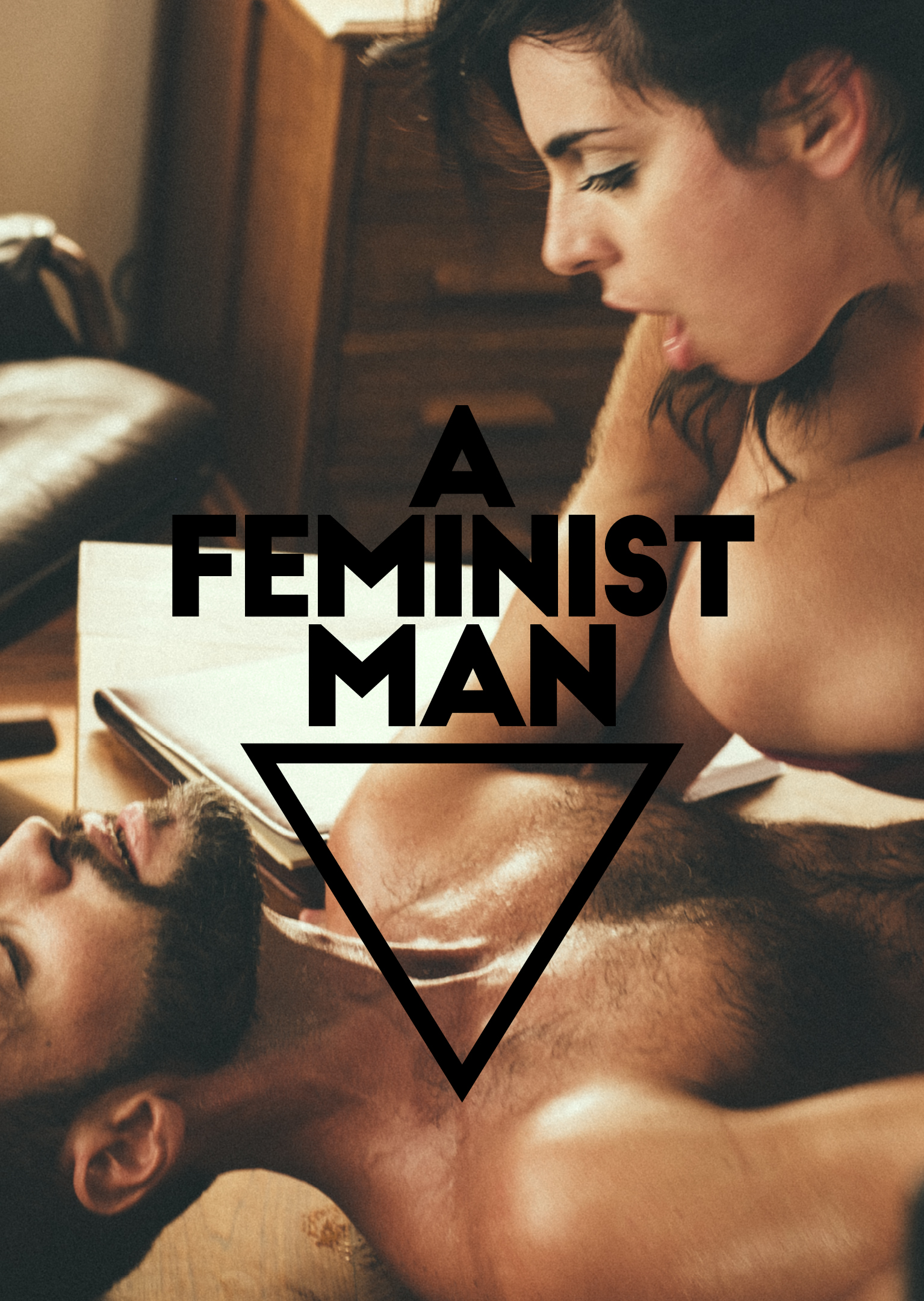 Xconfessions By Erika Lust, A Feminist Man