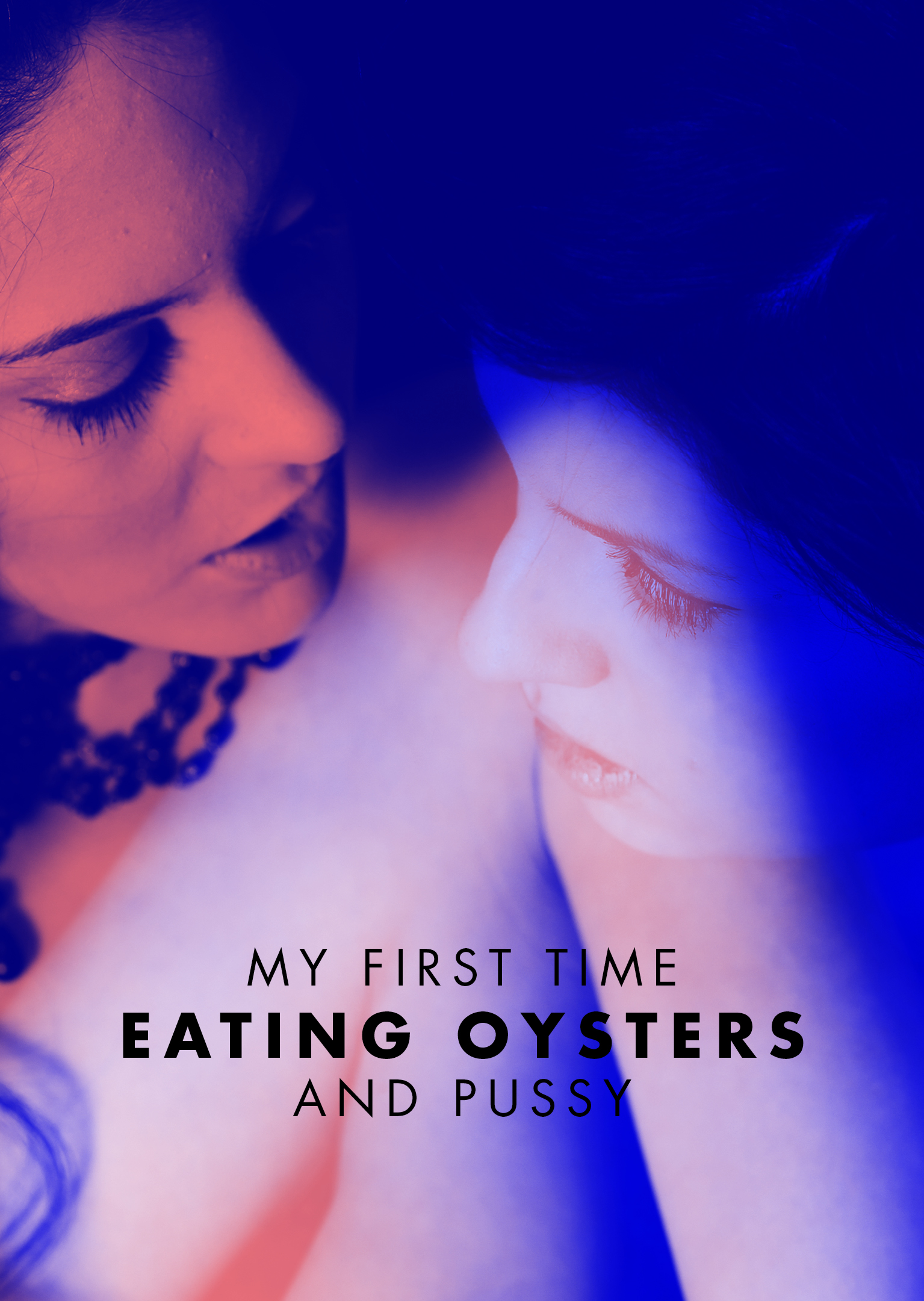 Xconfessions By Erika Lust, My First Time Eating Oysters...and Pussy