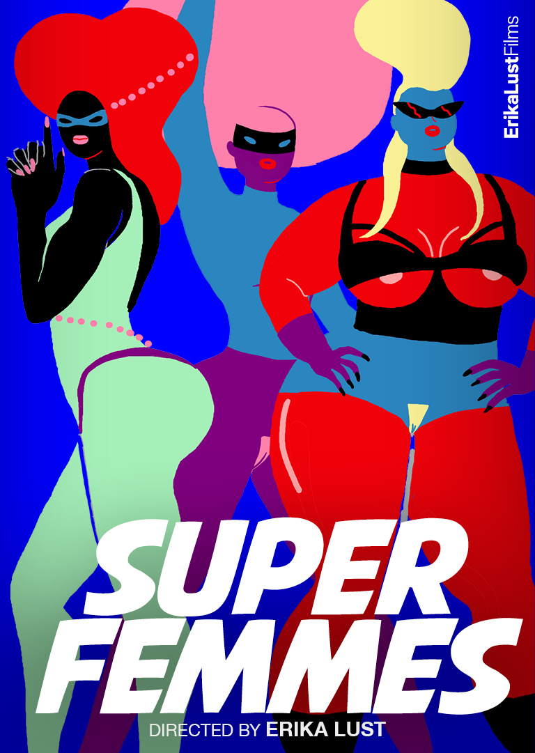 Xconfessions By Erika Lust, Super Femmes