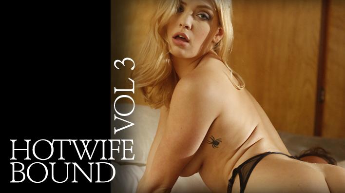 Hotwife Bound Vol. 3 — Lustcinema