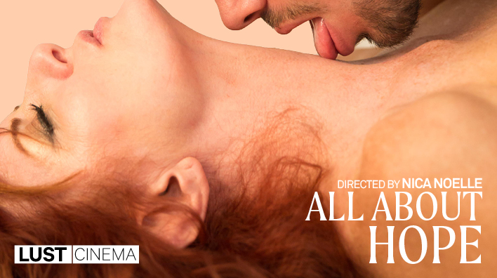 All About Hope — Lustcinema