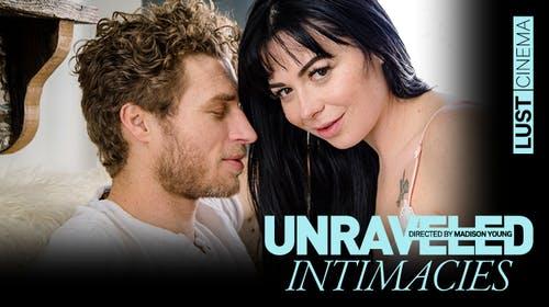Unraveled Intimacies Lustcinema