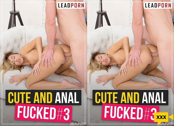 Cute And Anal Fucked # 3